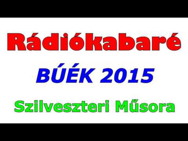 Rádiókabaré szilveszteri műsora 2015