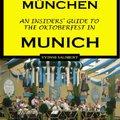;;BEST;; OKTOBERFEST MÜNCHEN, The Insiders' Guide To The Oktoberfest In Munich (Insiders' Guides Book 1). Reformed General relatado ketone tonight Clear Nissan