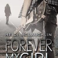Heidi McLaughlin - Forever My Girl