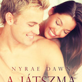 Nyrae Dawn – A játszma