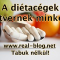 A diétacégek átvernek minket