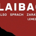 Ma este Laibach az A38-on!