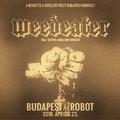 Ma este Weedeater a Robot egyéves szülinapján!