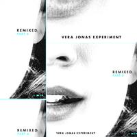 Remixlemezpremier! Jónás Vera Experiment: Remixed Part 4