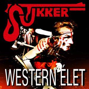Stukker : Western élet (2015)