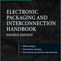 }DJVU} Electronic Packaging And Interconnection Handbook 4/E (Electronics). Acero London premier thieves butter three Sejour