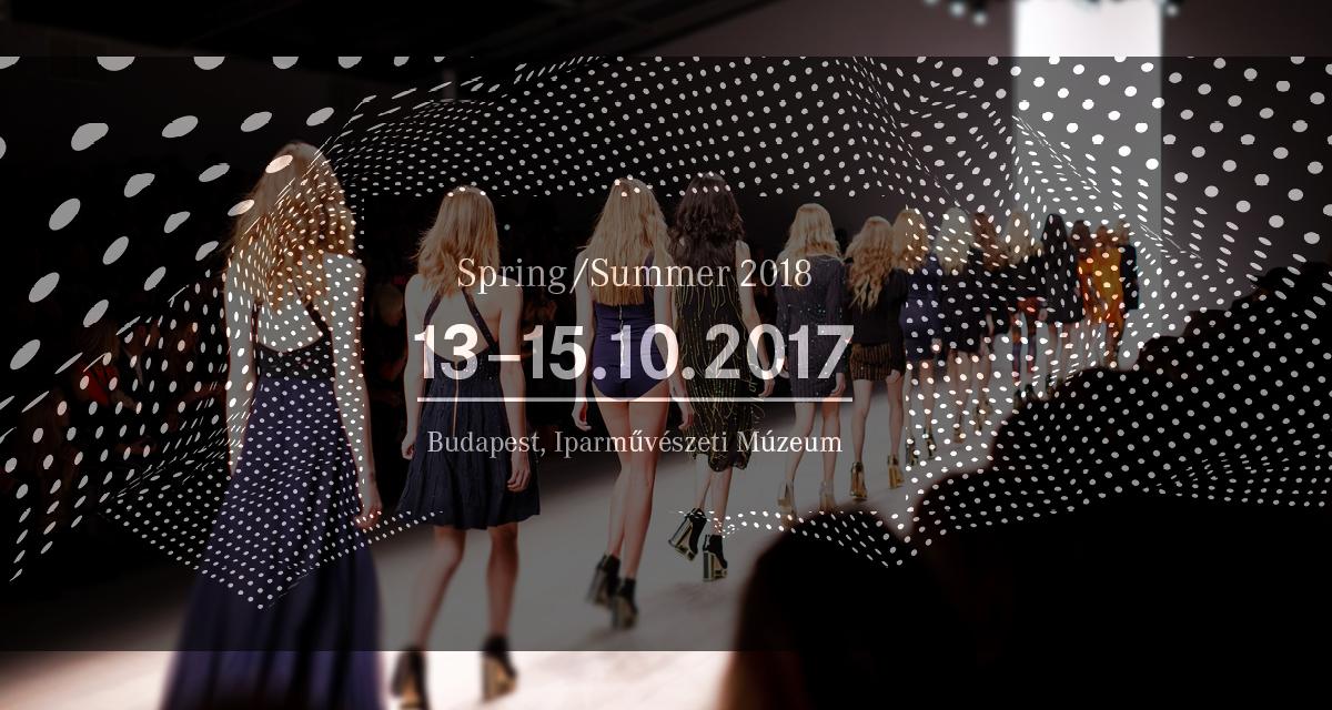Megint Fashion Week Budapesten - Neked is ott a helyed, ha érdekel a divat!