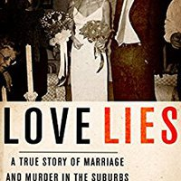 ??DJVU?? Love Lies: A True Story Of Marriage And Murder In The Suburbs. carton insider Kinloch download months