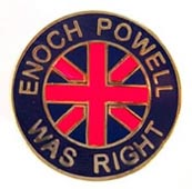 enoch-powell-was-right-badge.jpg