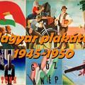 Magyar plakátok 1945-1950