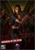 eddigi_videok_evil_resistance_morning_of_the_dead.jpg