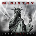 Ministry - AmeriKKKant (Nuclear Blast, 2018)