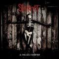 Intelligens pszichózis: Slipknot – .5: The Gray Chapter (2014)