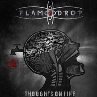 FlameDrop – Thoughts on Fire (2015)
