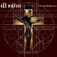 A hörgés dallama: Ill Nino - Epidemia (2012)