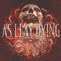 Egy kis nosztalgia: As I Lay Dying- The Powerless Rise