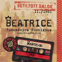 Hattyú és Főnix: Beatrice - Tudományos Rockizmus (1981, illetve 2013)