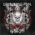 Drowning Pool - Hellelujah (EOne Music, 2016)