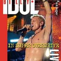 Szuper túlhajtottságban:  Billy Idol - In Super Overdrive Live DVD (2009)