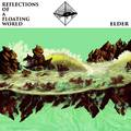 Elder- Reflections of a Floating World (Stickman Records, 2017)