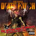 Detronizál: Five Finger Death Punch – The Wrong Side of Heaven and the Righteous Side of Hell, Volume 1 (2013)