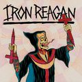Iron Reagan – Crossover Ministry (Relapse Records, 2017)
