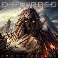 Meghalhatatlaníthatatlanságoskodásaitokért: Disturbed – Immortalized (2015)