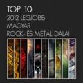 TOP 10 magyar rock/metál-dal 2012-ben