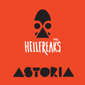 The Hellfreaks - Astoria (Wolverine Records, 2016)
