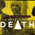 A banda neve Death című dokumentumfilm megvan?