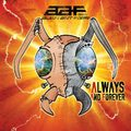 Nosztalgikus ufó hangyák : Alien Ant Farm -  Always and Forever  (2015)