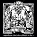 Warchief - ...a place for everything and everything in its place... (Szerzői kiadás, 2017)