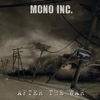 Világvége után egy füllel: Mono Inc - After The War