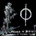Egy utolsó éjszaka a Földön: Dressed In Black – A Tükrön Túl /EP/
