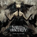 Nailed To Obscurity – King Delusion (Apostasy Records, 2017)