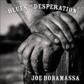 Joe Bonamassa - Blues of Desperation (J&R Records, 2016)