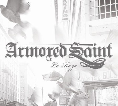 Armored Saint - La Raza cover