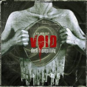 Dark Tranquillity - We Are The Void cover