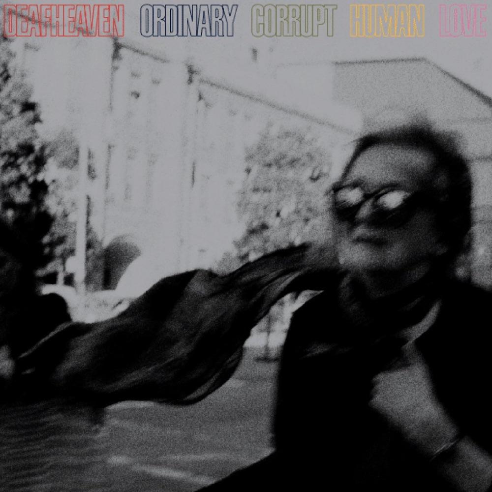 deafheaven-ordinary-corrupt-human-love.jpg