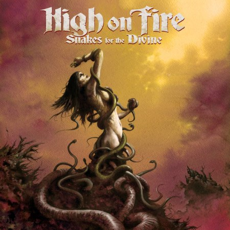 High On Fire - Snakes For The Divine cover