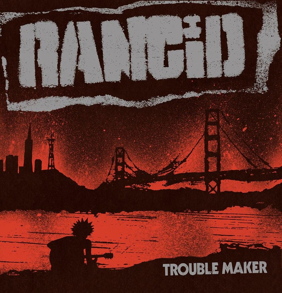 rancid_trouble_maker.jpg