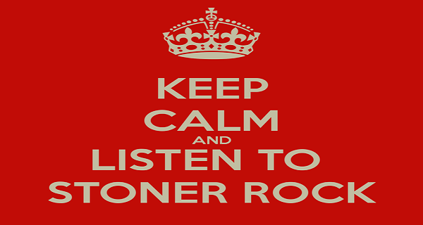 keep-calm-and-listen-to-stoner-rock.jpg