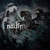 NADIR - The Sixth Extinction (2017)