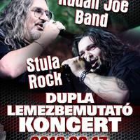 RUDÁN JOE BAND & STULA ROCK - Dupla lemezbemutató koncert februárban a Crazy Mamában