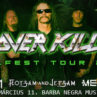 KILLFEST 2019 - Overkill, Destruction és Flotsam and Jetsam
