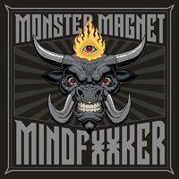MONSTER MAGNET - Mindfucker (2018)