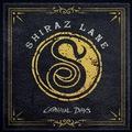 SHIRAZ LANE - Carnival Days (2018)