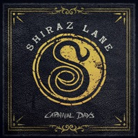 SHIRAZ LANE - Carnival Days (2018)