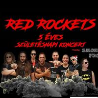 RED ROCKETS - 5 éves születésnap november 17-én