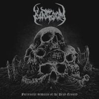 KINGDOM - Putrescent Remains Of The Dead Ground (2018)